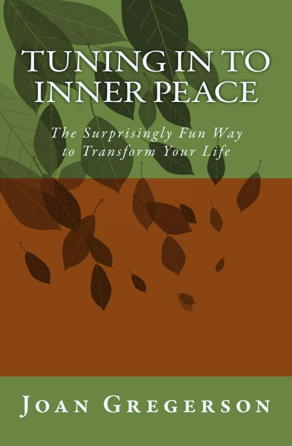 Cover for book: Tuning In to Inner Peace