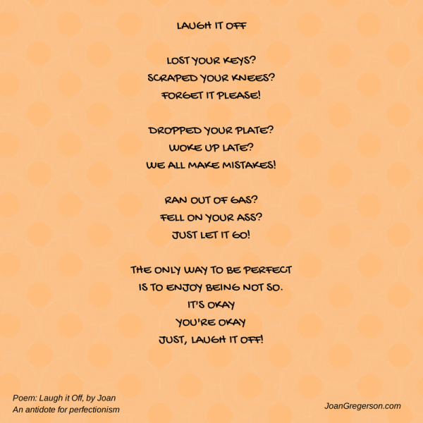 Laugh it Off - Antidote for Perfectionism